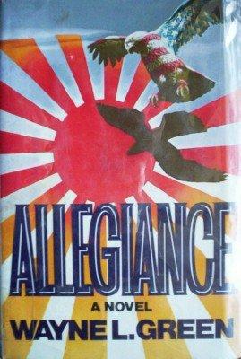 Allegiance by Green, Wayne L.