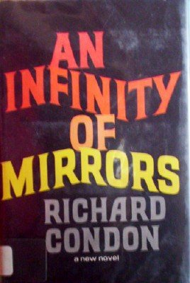 An Infinity of Mirrors by Condon, Richard