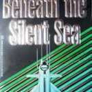 Beneath the Silent Sea by Henrick, Richard