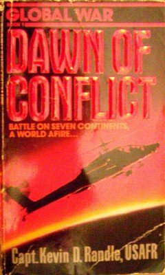 Dawn of Conflict by Randle, Kevin
