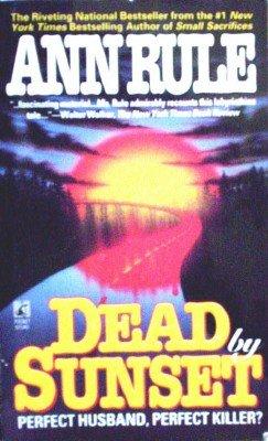 Dead by Sunset by Rule, Ann