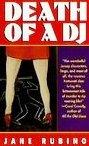 Death of a DJ by Rubino, Jane