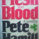 Flesh and Blood by Hamill, Pete