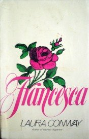 Francesca by Conway, Laura
