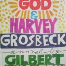 God & Harvey Grosebeck by Millstein, Gilbert