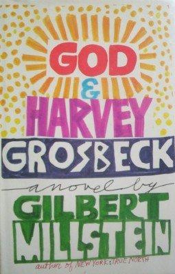 God & Harvey Grosebeck by Millstein, Gilbert
