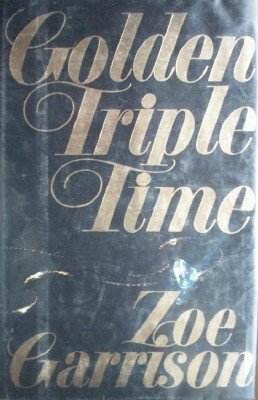 Golden Triple Time by Garrison, Zoe