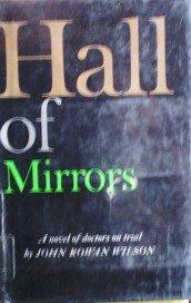 Hall of Mirrors by Wilson, John R