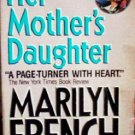 Her Mother's Daughter by French, Marilyn
