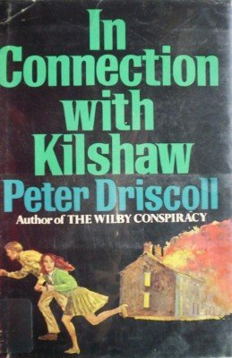 In Connection with Kilshaw by Driscoll, Peter