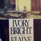 Ivory Bright by Ford, Elaine