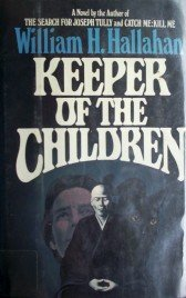 Keeper of the Children by Hallahan, William H