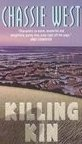 Killing Kin by West, Chassie