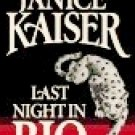 Last Night in Rio by Kaiser, Janice