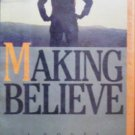 Making Believe by Leggett, John