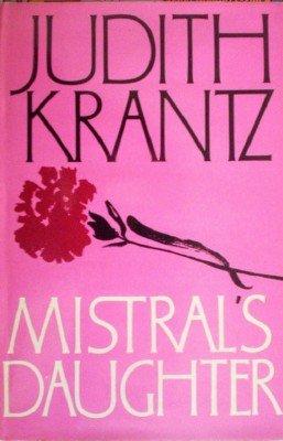 Mistral's Daughter by Krantz, Judith
