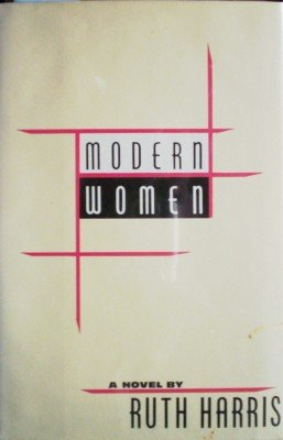 Modern Women by Harris, Ruth