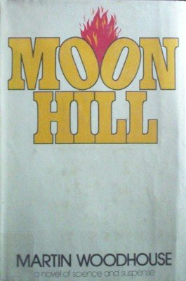 Moon Hill by Woodhouse, Martin