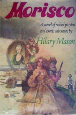 Morisco by Mason, Hilary