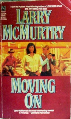 Moving On by McMurtry, Larry