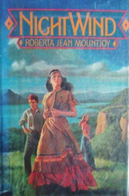 Night Wind by Mountjoy, Roberta Jean
