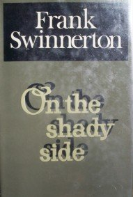 On the Shady Side by Swinnerton, Frank