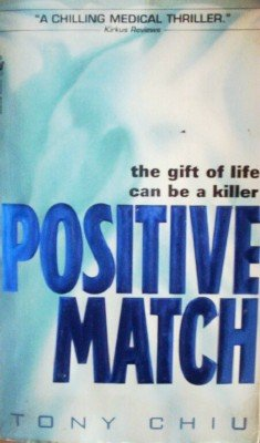 Positive Match by Chiu, Tony