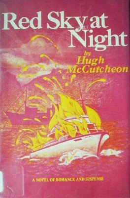 Red Sky at Night by McCutcheon, Hugh
