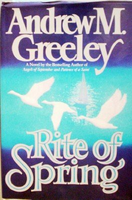 Rite of Spring by Greeley, Andrew M
