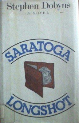 Saratoga Longshot by Dobyns, Stephen