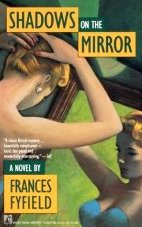 Shadows of the Mirror by Fyfield, Frances