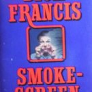 Smokescreen by Francis, Dick