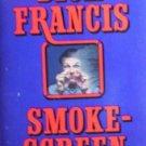 Smokescreen by Francis, Dick