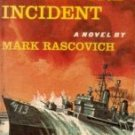 The Bedford Incident by Rascovich, Mark