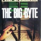 The Big Byte by Ognibene, Peter J