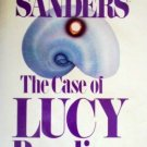 The Case of Lucy Bending by Sanders, Lawrence