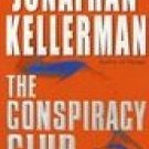 The Conspiracy Club by Kellerman, Jonathan