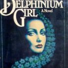 The Delphinium Girl by Smith, Mark
