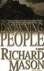 The Drowning People by Mason, Richard