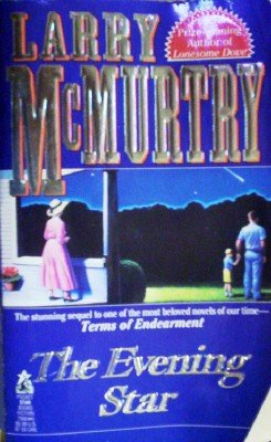 The Evening Star by McMurtry, Larry