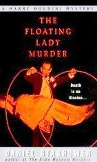 The Floating Lady Murder by Stashower, Daniel