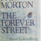 The Forever Street by Morton, Frederic