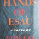 The Hands of Esau by Haydn, Hiram