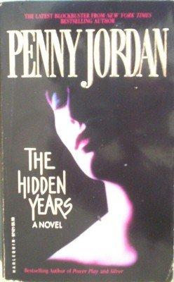 The Hidden Years by Jordan, Penny