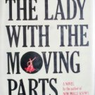 The Lady with the Moving Parts by Gerber, Merril J