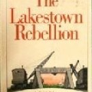 The Lakestown Rebellion by Hunter, Kristin