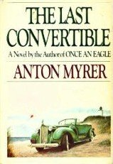 The Last Convertibile by Myrer, Anton
