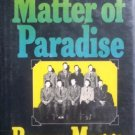 The Matter of Paradise by Meggs, Brown