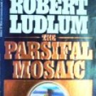 The Parsifal Mosaic by Ludlum, Robert