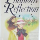 The Phantom Reflection by Ashton, Ann